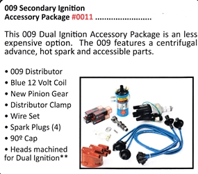 0011 / 009 Secondary Ignition Accessory Package